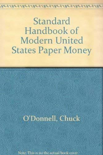 9780873410687: Standard Handbook of Modern United States Paper Money
