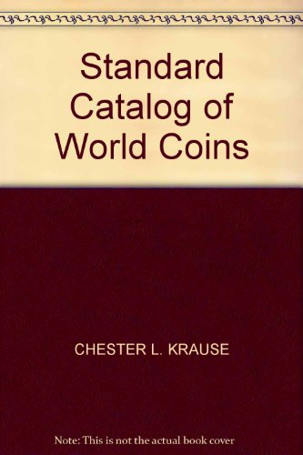 9780873410724: Standard Catalog of World Coins