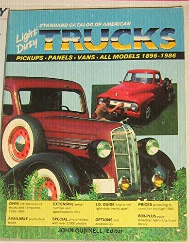 9780873410915: Standard Catalog of American Light Duty Trucks: Pick-ups, Panel Vans, All Models, 1896-1986