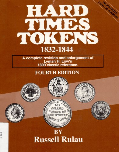 Hard Times Tokens 1832-1844 (9780873411011) by Russell Rulau