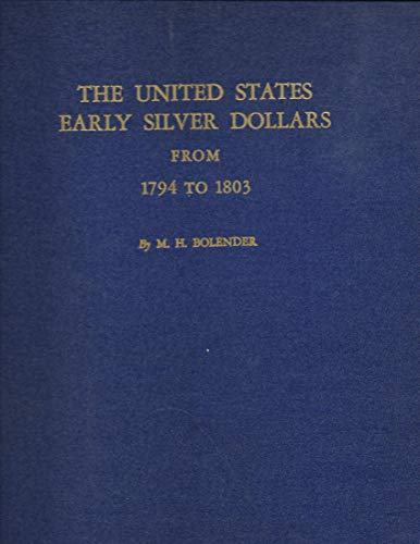 9780873411097: United States Early Silver Dollars from 1794 to 1803