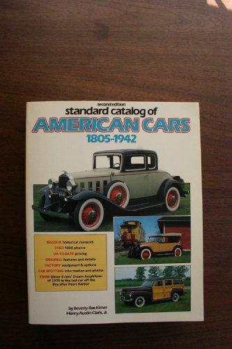 9780873411110: Standard Catalog of American Cars 1805-1942