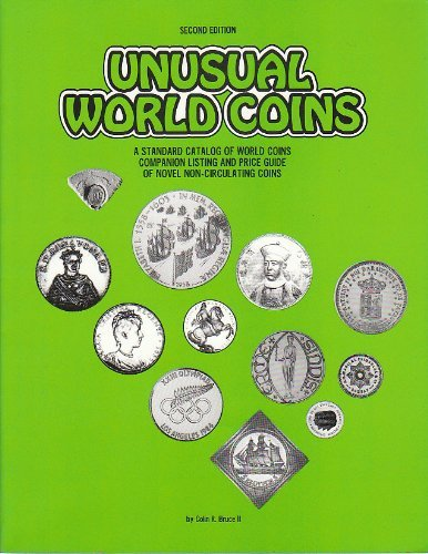 9780873411165: Unusual World Coins: Standard Catalog of World Coins Companion Listing and Price Guide of Novel Non-circulating Coins