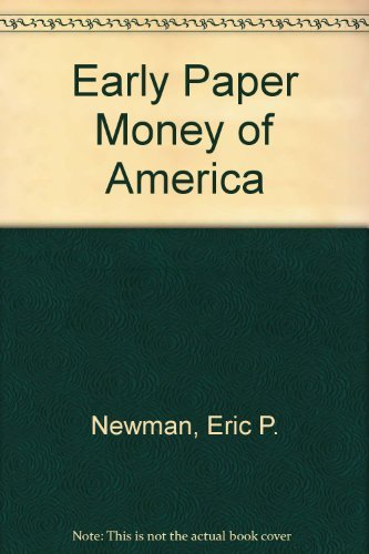 9780873411202: Early Paper Money of America