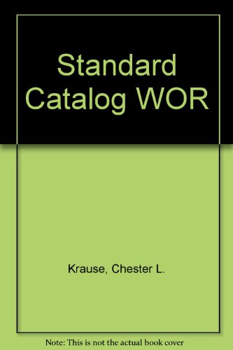 Standard Catalog WOR: Chester L. Krause, Clifford Mishler