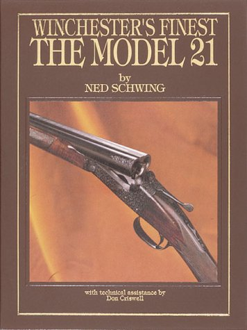 9780873411578: Winchester's Finest, the Model 21