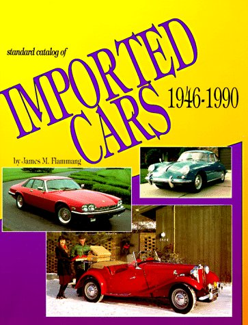 9780873411585: Standard Catalog of Imported Cars 1946-1990