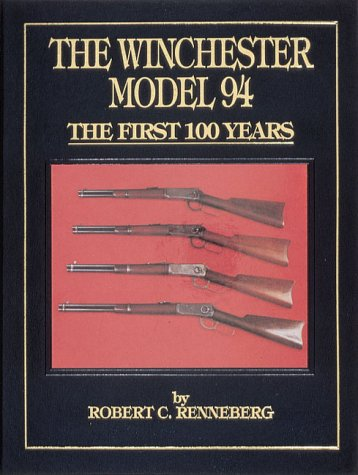9780873411615: The Winchester Model 94: The First 100 Years