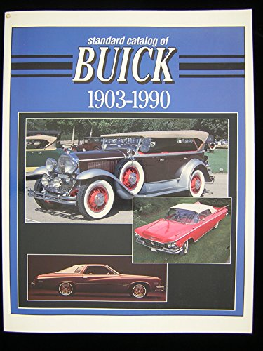 9780873411738: Standard Catalog of Buick: 1903-1990