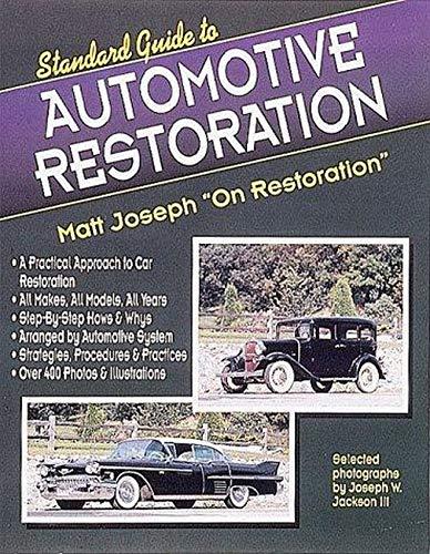 9780873411882: Standard Guide to Automotive Restoration: Matt Joseph on Restoration