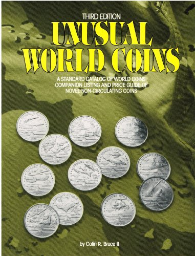 9780873411929: Unusual World Coins: Standard Catalog of World Coins Companion Listing and Price Guide of Novel Non-circulating Coins