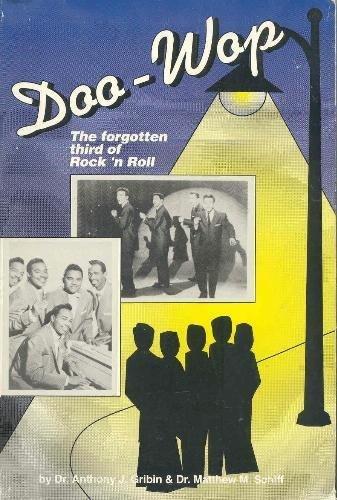9780873411974: Doo-Wop: The Forgotten Third of Rock 'N Roll
