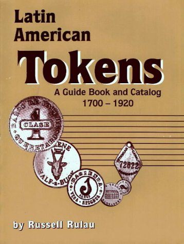 9780873412001: Latin American Tokens Catalog and Guide Book