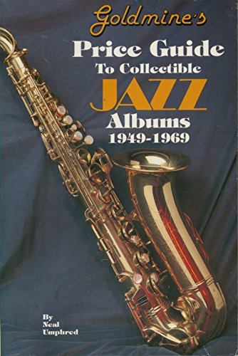 9780873412018: Goldmine's Price Guide to Collectible Jazz Albums, 1949-1969