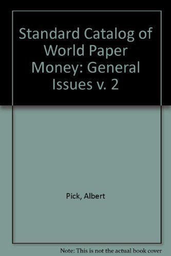 9780873412070: Standard Catalog of World Paper Money - Volume 2: General Issues