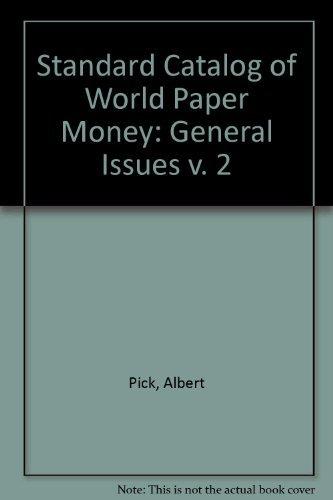 9780873412070: Standard Catalog of World Paper Money - Volume 2: General Issues