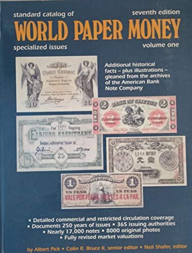 Standard Catalog of World Paper Money Specialized Issues Standard Catalog of World Paper Money Vol 1 Specialized Issues