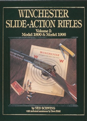 9780873412094: Winchester Slide-Action Rifles: Model 1890 and Model 1906