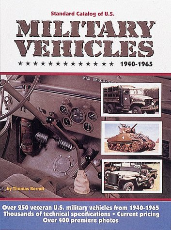 9780873412230: Standard Catalog of U.S. Military Vehicles, 1940-1965