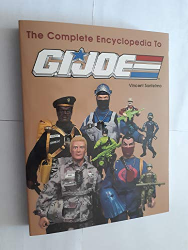 The Complete Encyclopedia to G.I. Joe