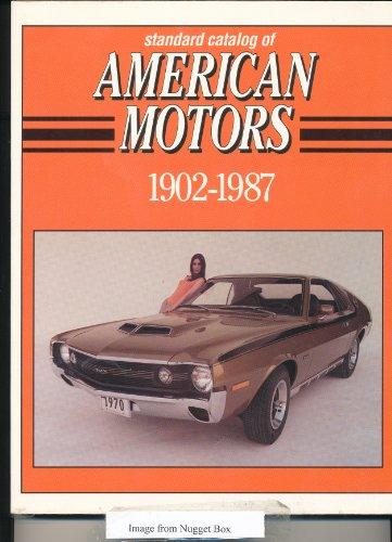 9780873412322: Standard Catalog of American Motors/1902-1987 (Standard Catalog of American Cars)