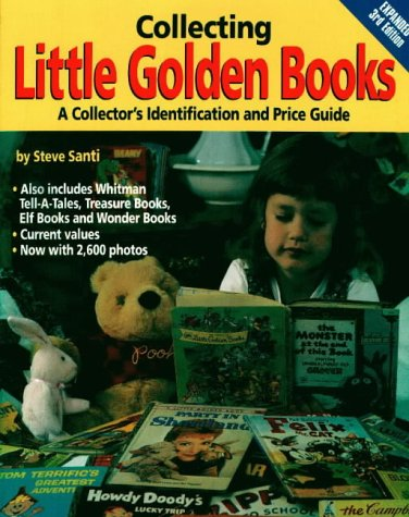 9780873412445: Collecting Little Golden Books: A Collector's Identification and Price Guide (Collecting Little Golden Books, 3rd ed)