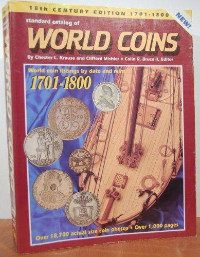9780873412605: Standard Catalog of World Coins: Eighteenth Century 1701-1800