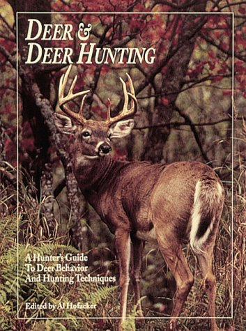 9780873412704: Deer & Deer Hunting: A Hunter's Guide to Deer Behavior and Hunting Techniques
