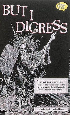 9780873412865: But I Digress (Comics Buyer's Guide)