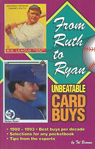 From Ruth to Ryand: Unbeatable Card Buys: Broome, Tol