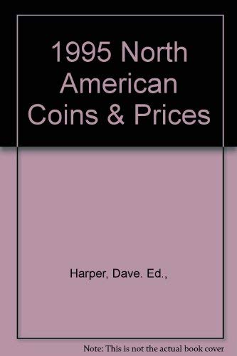 9780873413152: 1995 North American Coins & Prices