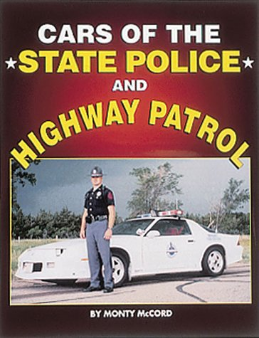 9780873413190: Cars of the State Police and Highway Patrol
