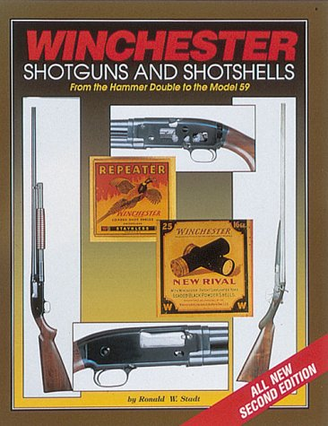 9780873413398: Winchester Shotguns and Shotshells: From the Hammer Double to the Model 59