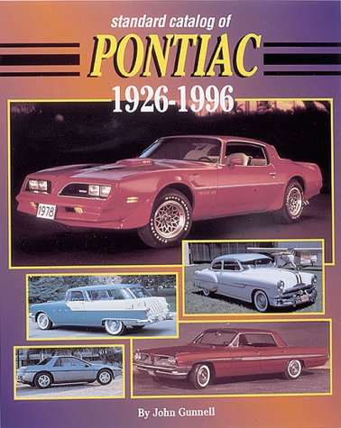 Standard Catalog of Pontiac, 1926-1995 (9780873413695) by John Gunnell