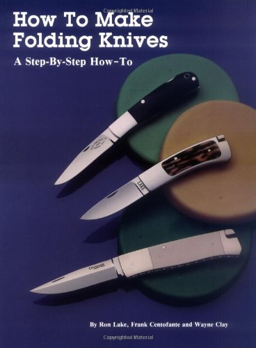 9780873413909: How to Make Folding Knives: A Step-By-Step How-To