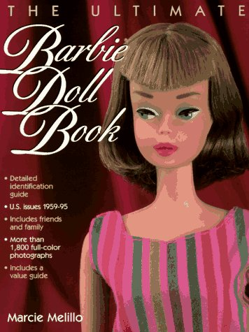9780873413978: The Ultimate Barbie Doll Book