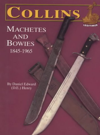 9780873414036: Collins Machetes and Bowies, 1845-1965