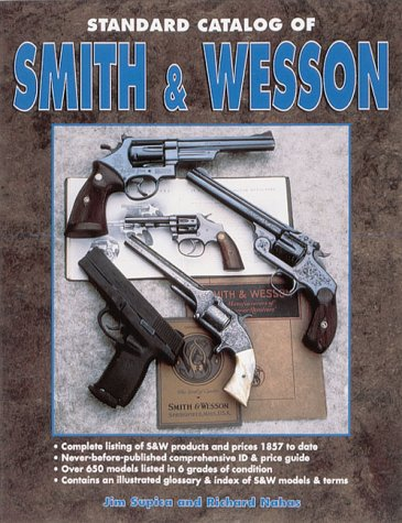 9780873414043: Standard Catalogue of Smith & Wesson