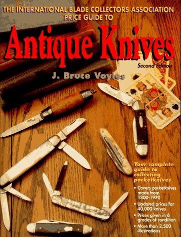 9780873414135: The International Blade Collectors Association Price Guide to Antique Knives