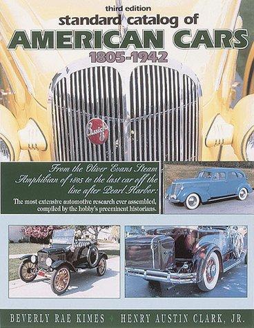 9780873414289: Standard Catalog of American Cars, 1805-1942