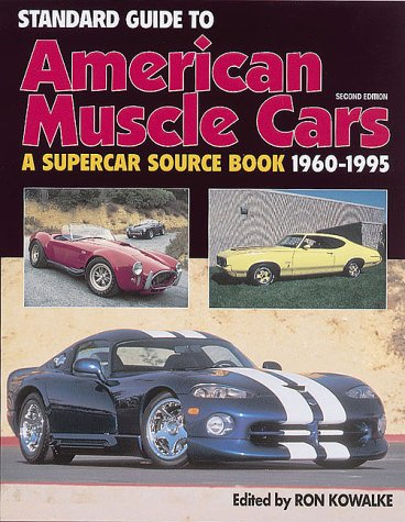 9780873414296: Standard Guide to American Muscle Cars 1949-1995: A Supercar Source Book, 1960-1995