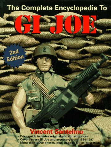 9780873414562: The Complete Encyclopedia to G.I. Joe (Complete Encyclopedia to GI Joe)