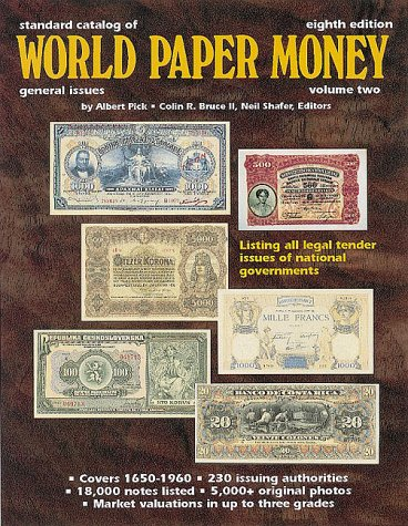 9780873414692: Standard Catalog of World Paper Money: General Issues to 1960 (Standard Catalog of World Paper Money. Vol 2 : General Issues, 8th ed)