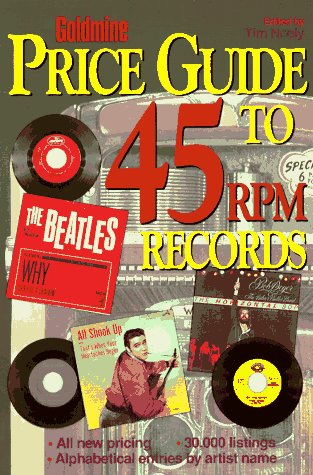 9780873414715: Goldmine Price Guide to 45 RPM Records (Goldmine's Rock 'n Roll 45rpm Price Guide)
