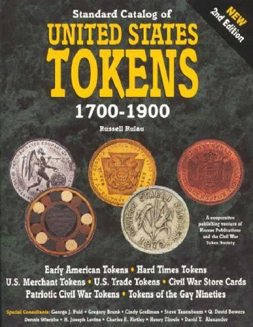 Standard Catalog of U.S. Tokens 1700-1900 (9780873414791) by Russell Rulau