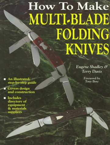 9780873414821: How to Make Multi-Blade Folding Knives