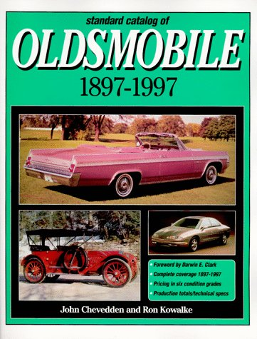 9780873414845: Standard Catalog of Oldsmobile 1897-1997 (Automotive History and Personalities)