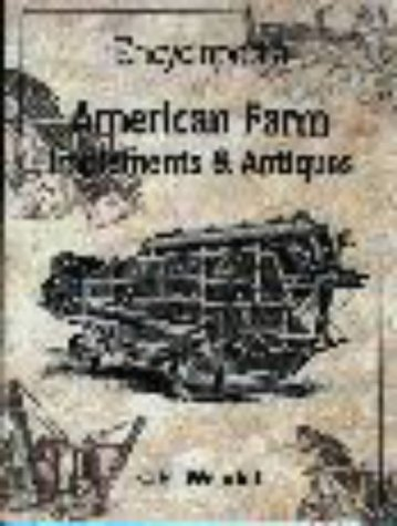 9780873415071: Encyclopedia of American Farm Implements & Antiques