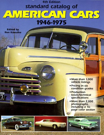 Standard Catalog of American Cars 1946-1975 (4th: Kimes, Beverly Rae