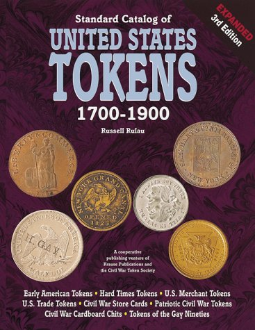 9780873415651: Standard Catalog of United States Tokens 1700-1900
